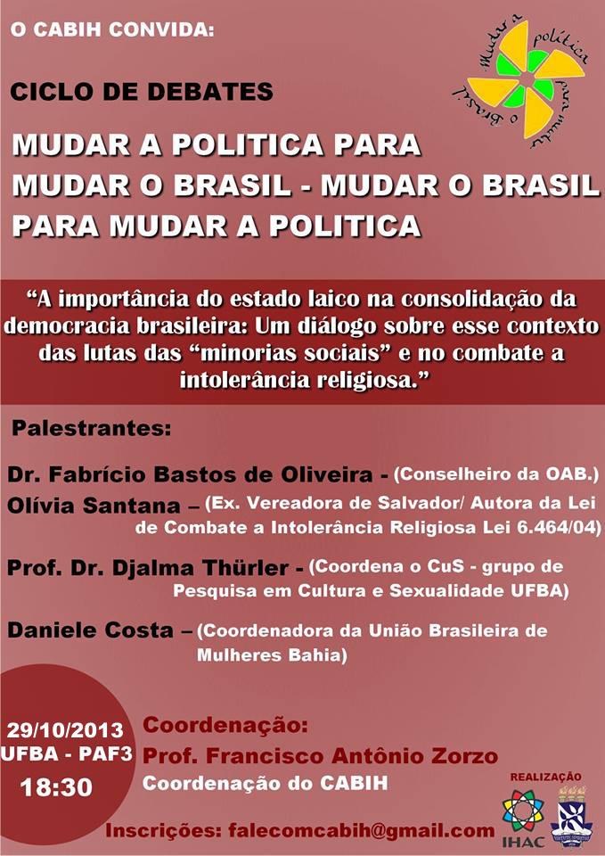 Ciclo de Debates Mudar a política para mudar o Brasil – mudar o Brasil para mudar a política