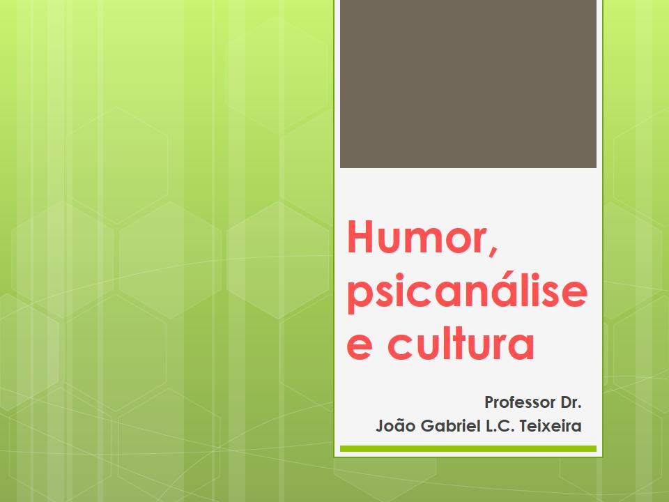 Humor, psicanálise e cultura