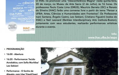 Desconferência Magna do IHAC no Museu de Arte Sacra