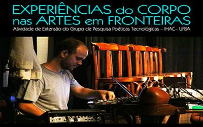 EXPERIÊNCIAS DO CORPO NAS ARTES EM FRONTEIRAS