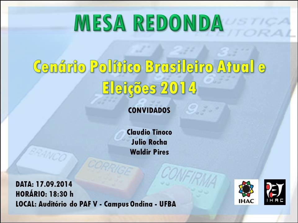 Mes Redonda: Cenário Político e Eleições 2014