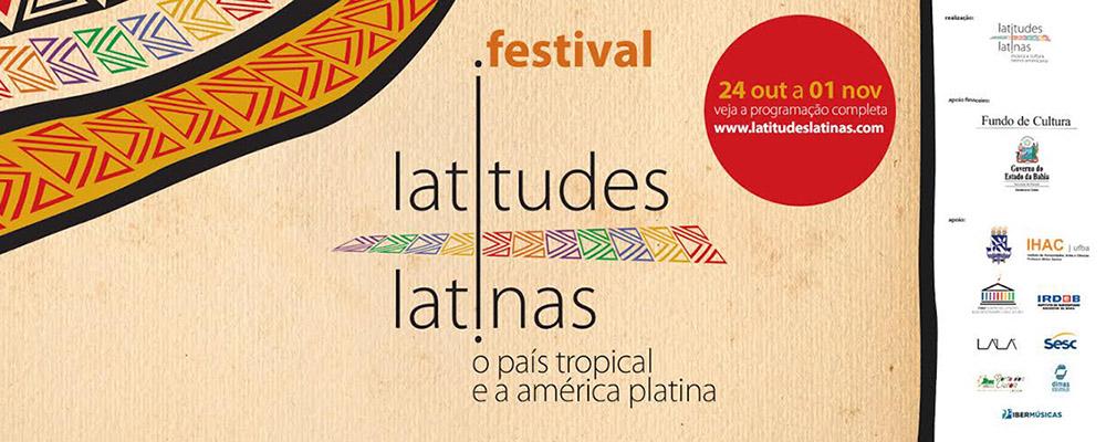 II Festival Latitudes Latinas o país tropical e a américa platina