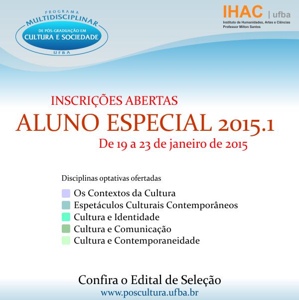 Pós-Cultura – Edital de Seleção Aluno Especial 2015.1