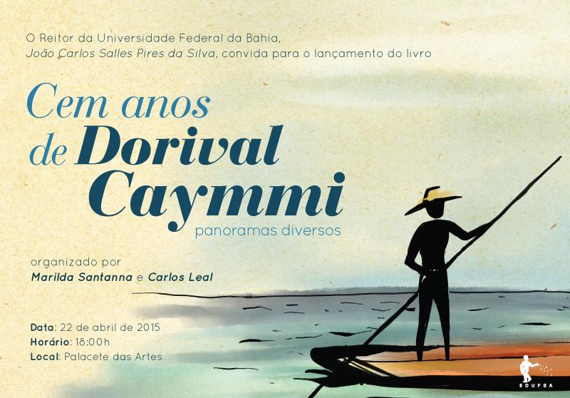 """Lançamento do livro """"Cem anos de Dorival Caymmi"""""""