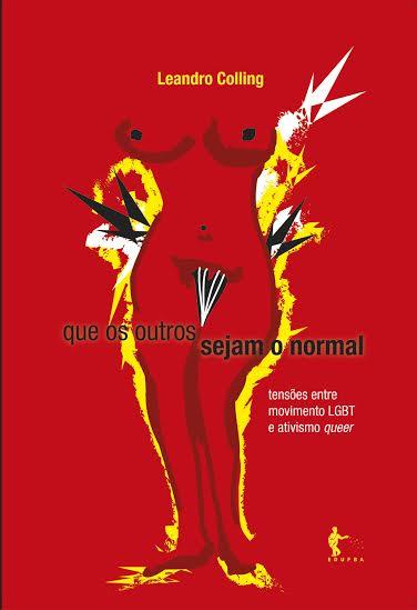 Professor da UFBA lança livro sobre movimento LGBT e ativismo queer
