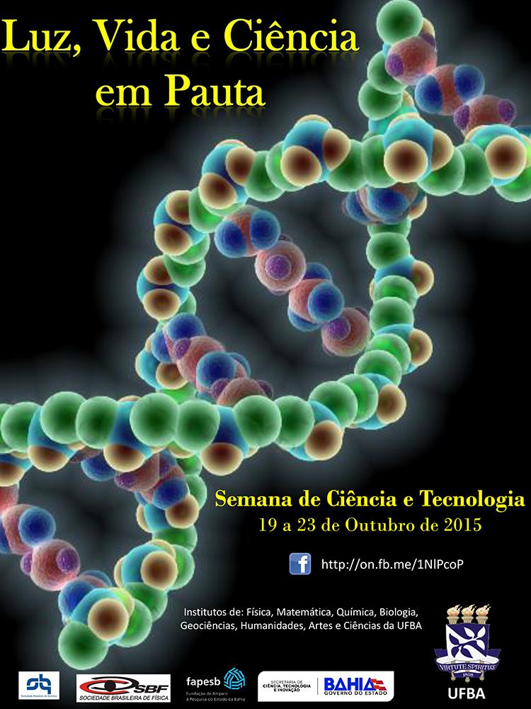 Semana de Ciência e Tecnologia:  Luz, Vida e Ciência em Pauta – 19 a 23 de outubro de 2015