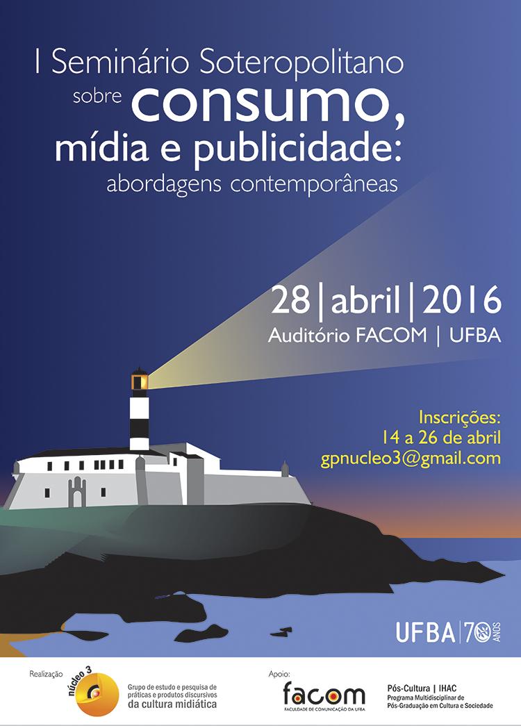 Inscrições abertas para o I Seminário Soteropolitano sobre consumo, mídia e publicidade