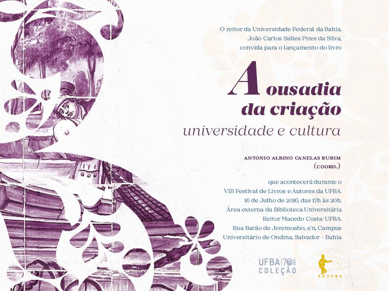 """Lançamento do Livro """"A ousadia da criação: universidade e cultura"""""""