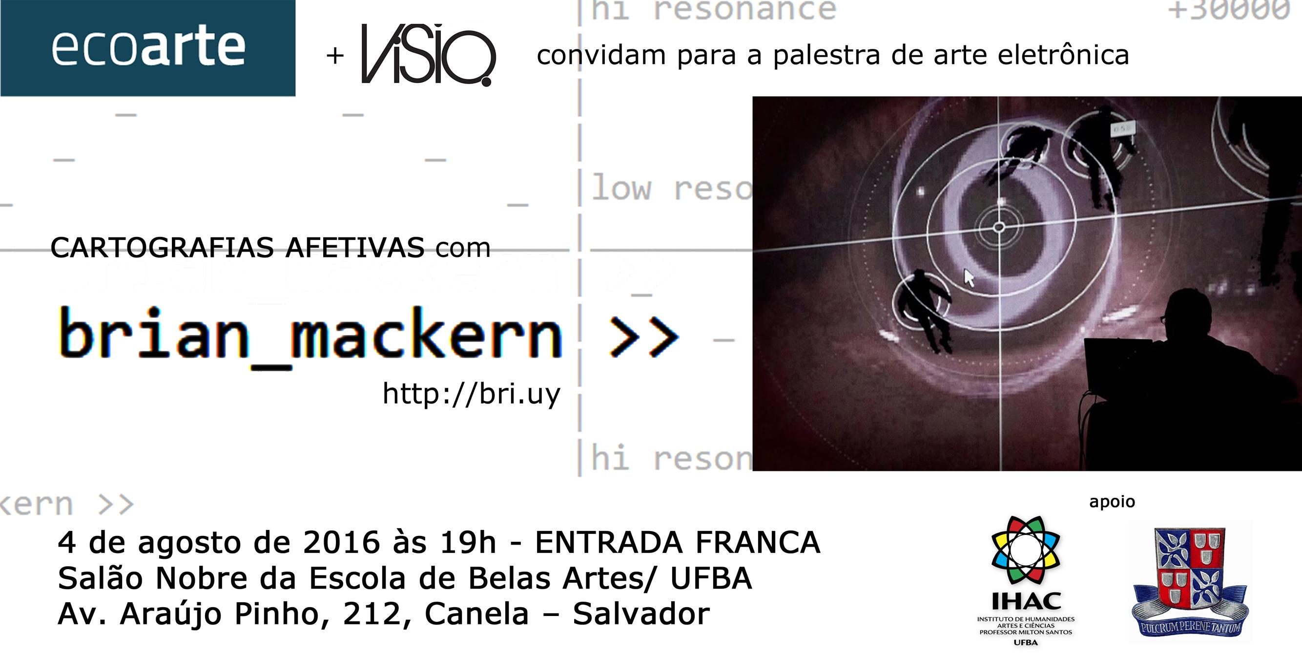 Ecoarte e Atelier Coletivo VISIO. convidam para a palestra de arte eletrônica com Brian Mackern (Uruguai).