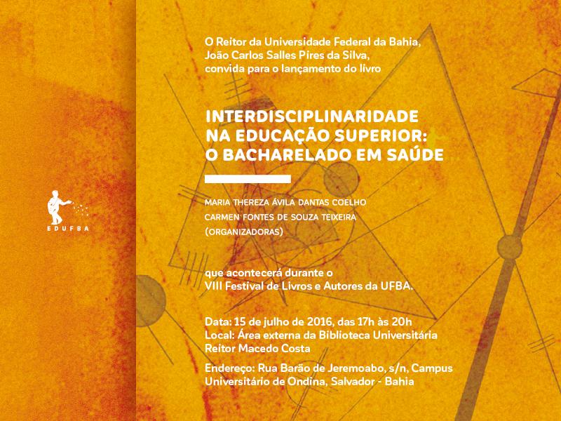 Lançamento do livro Interdisciplinaridade na educação superior: o bacharelado em saúde