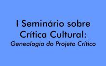 Seminário discute o papel da crítica cultural na contemporaneidade