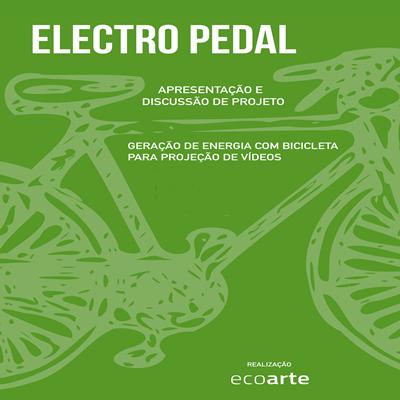 Electro Pedal: projeções artísticas da natureza