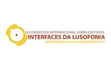 III Congresso Internacional sobre Culturas – Interfaces da Lusofonia acontece no mês de novembro em Portugal