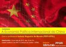 """Conferência """"A Economia Política Internacional da China"""" com a professora Isabela Nogueira de Morais (PEPI-UFRJ) acontece no dia 16 de maio"""