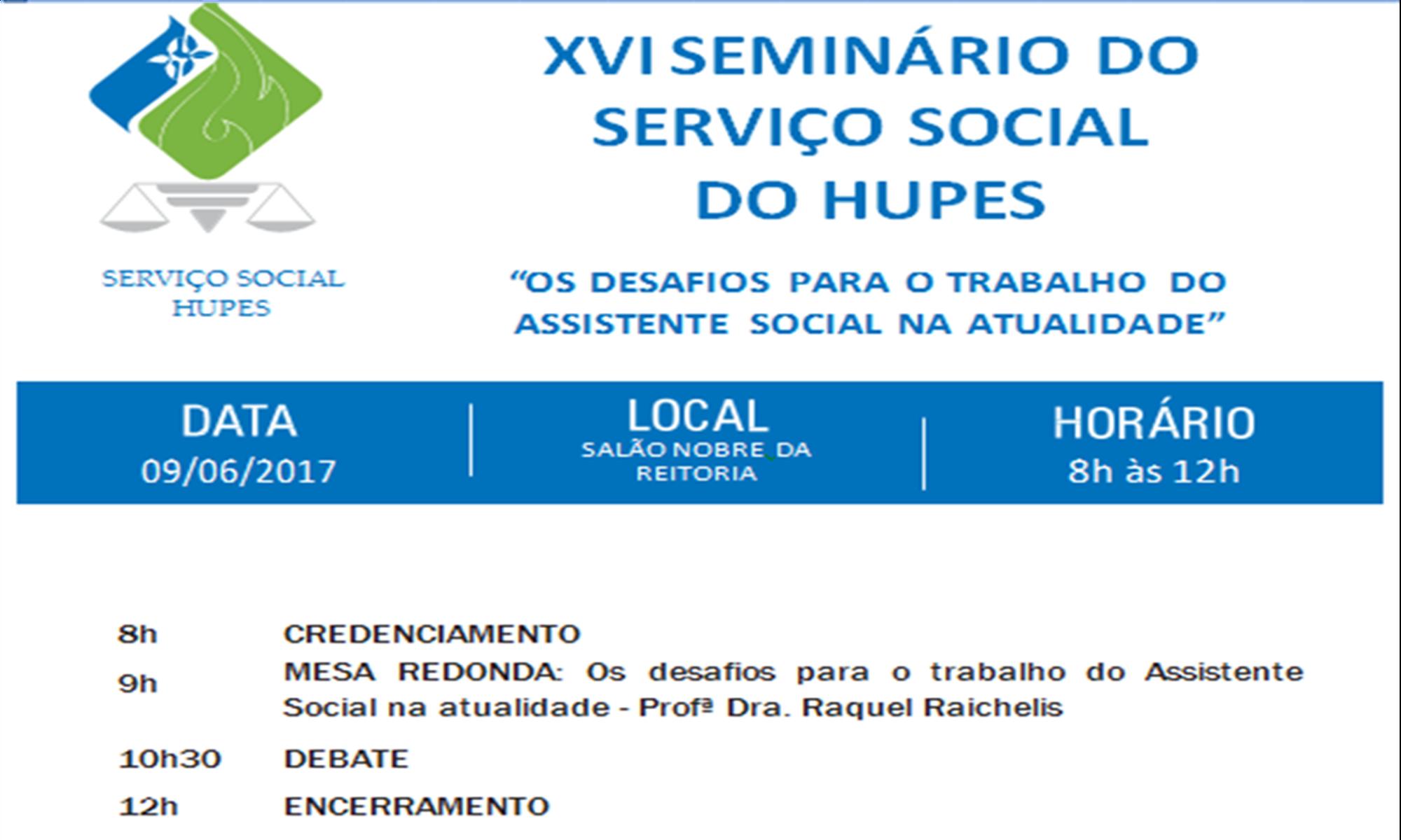 A Diretoria Técnica do Hupes promove o XVI Seminário em comemoração ao Dia do Assistente Social