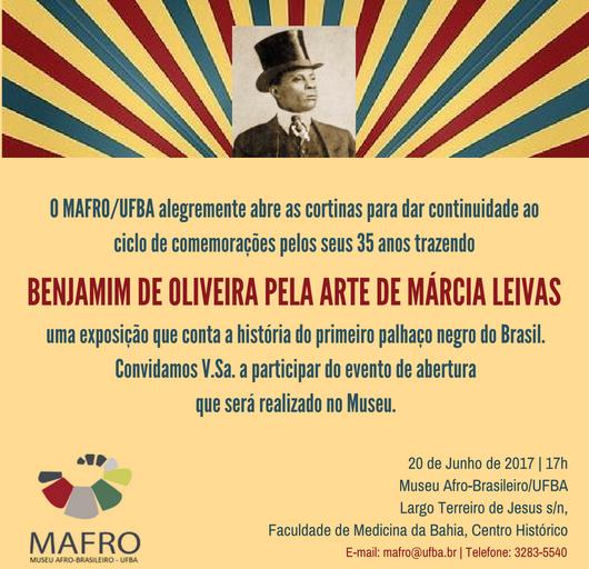 O Museu Afro-Brasileiro da UFBA – MAFRO Convida a Todos para Exposição Sobre Benjamim de Oliveira, o Primeiro Palhaço Negro do Brasil