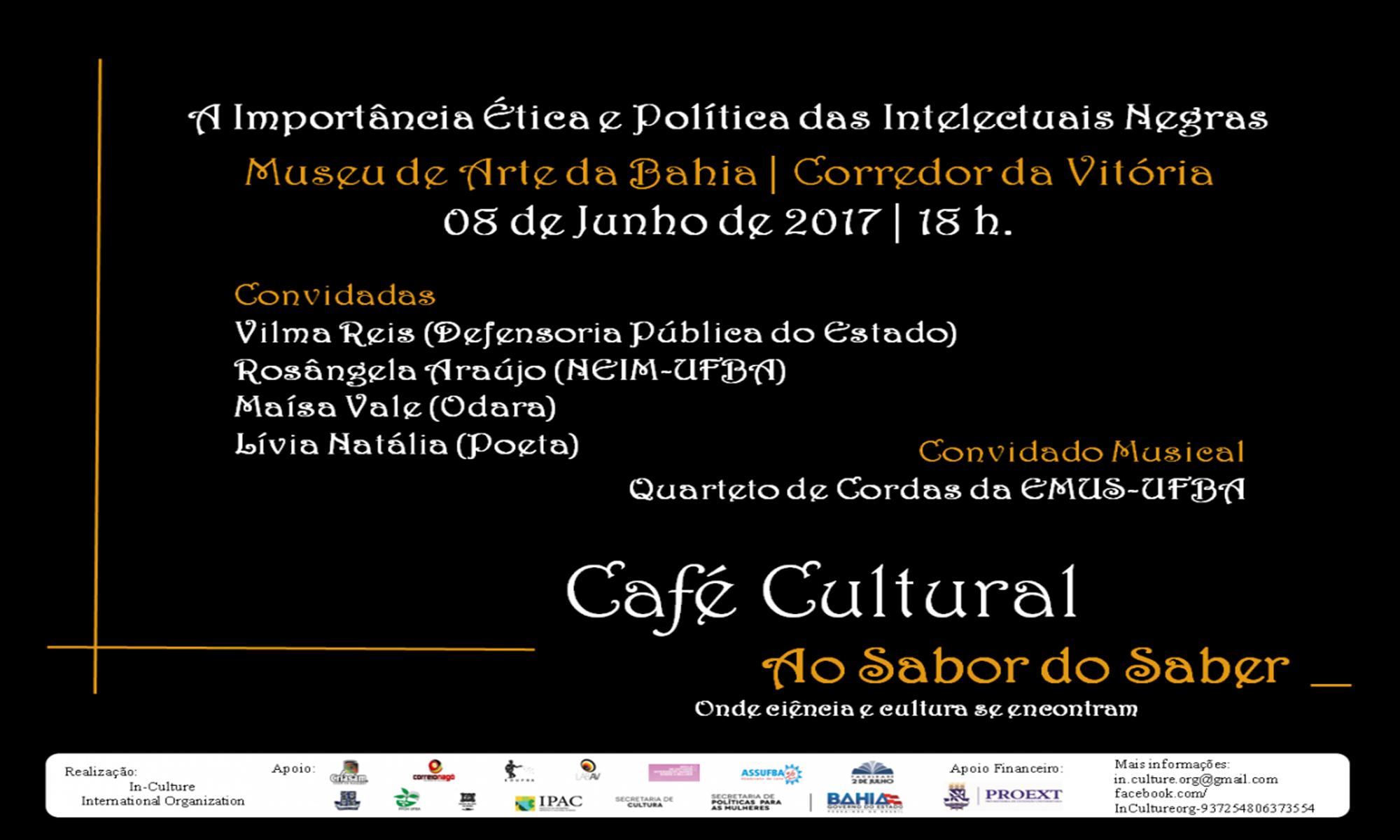 """Com a participação  da UFBA, Museu de Arte da Bahia promove o evento """"A Importância Ética e Política das Intelectuais Negras"""""""