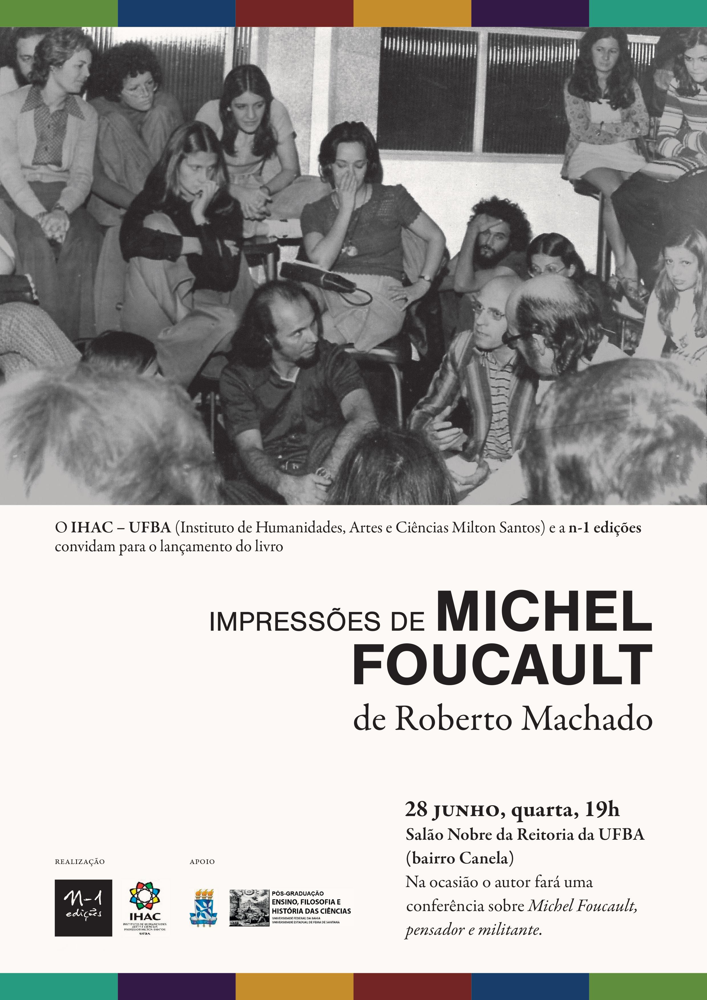 """O Salão Nobre da Reitoria da UFBA recebe no dia 28 de junho a conferência """"Impressões de Michel Foucault"""""""