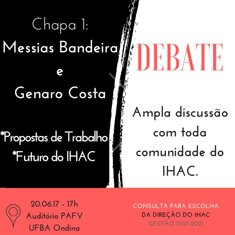 Comissão Organizadora da Consulta (COC) convida a comunidade do IHAC para debate com a Chapa 1 nesta terça-feira, 20