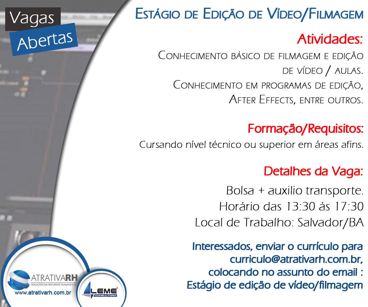 OPORTUNIDADE | Vaga de estágio na área de Edição de Vídeo/Filmagem para estudantes de Graduação