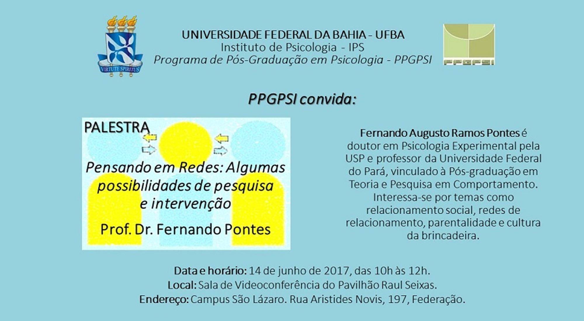 O Programa de Pós-Graduação em Psicologia – PPGPSI organiza a palestra Pensando em redes: algumas possibilidades de pesquisa e intervenção