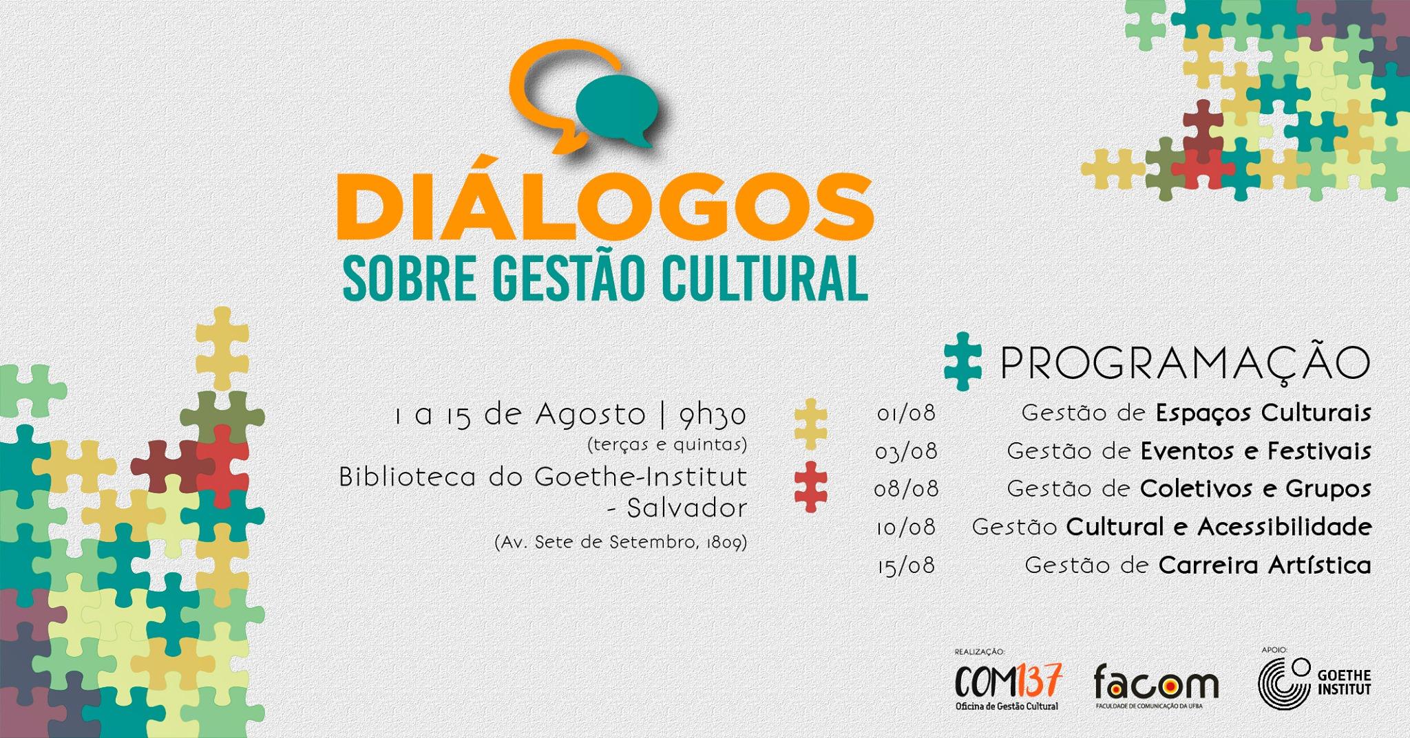 """Alunos da FACOM – UFBA Realizam o Evento """"Diálogos sobre Gestão Cultural: A cena soteropolitana"""""""