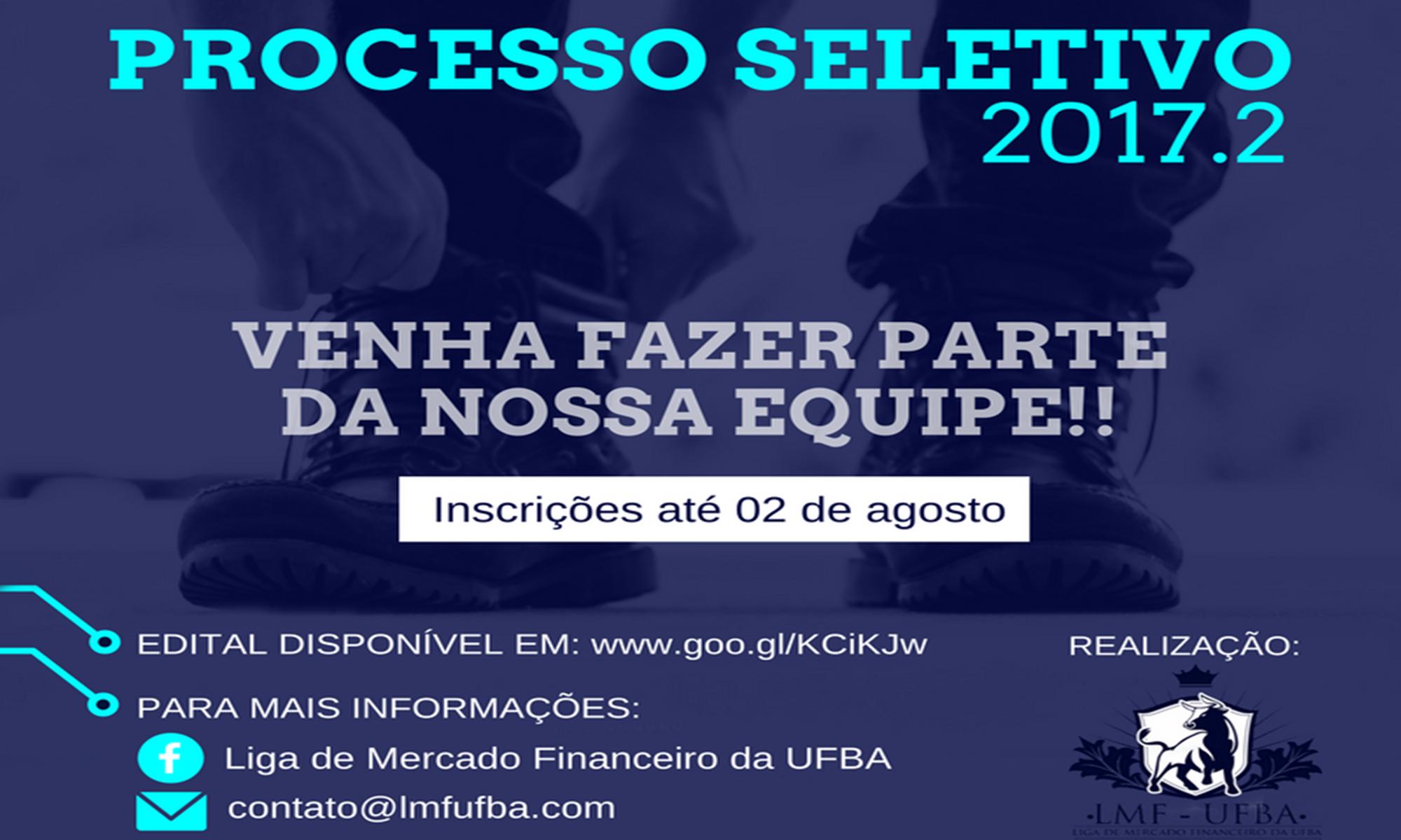 A Liga de Mercado Financeiro – LMF/UFBA Abre Inscrições para Processo Seletivo 2017.2