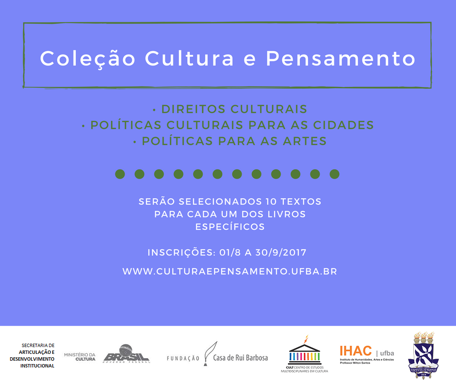 Universidade Federal da Bahia (UFBA) e Ministério da Cultura (MINC) Lançam Edital para Produzir Três Livros da Coleção Cultura e Pensamento