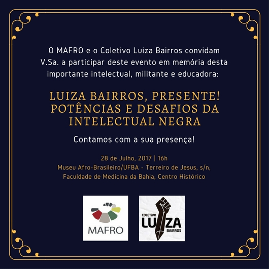 MAFRO/UFBA e Coletivo Luiza Bairros Promovem Evento Luiza Bairros, Presente! — Potências e Desafios da Intelectual Negra