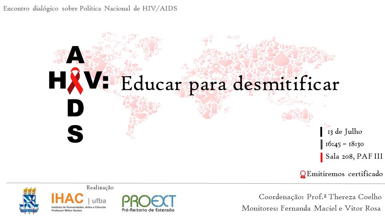 """Próximo encontro dialógico """"AIDS: Educar para desmistificar"""" acontece no dia 13 de julho"""