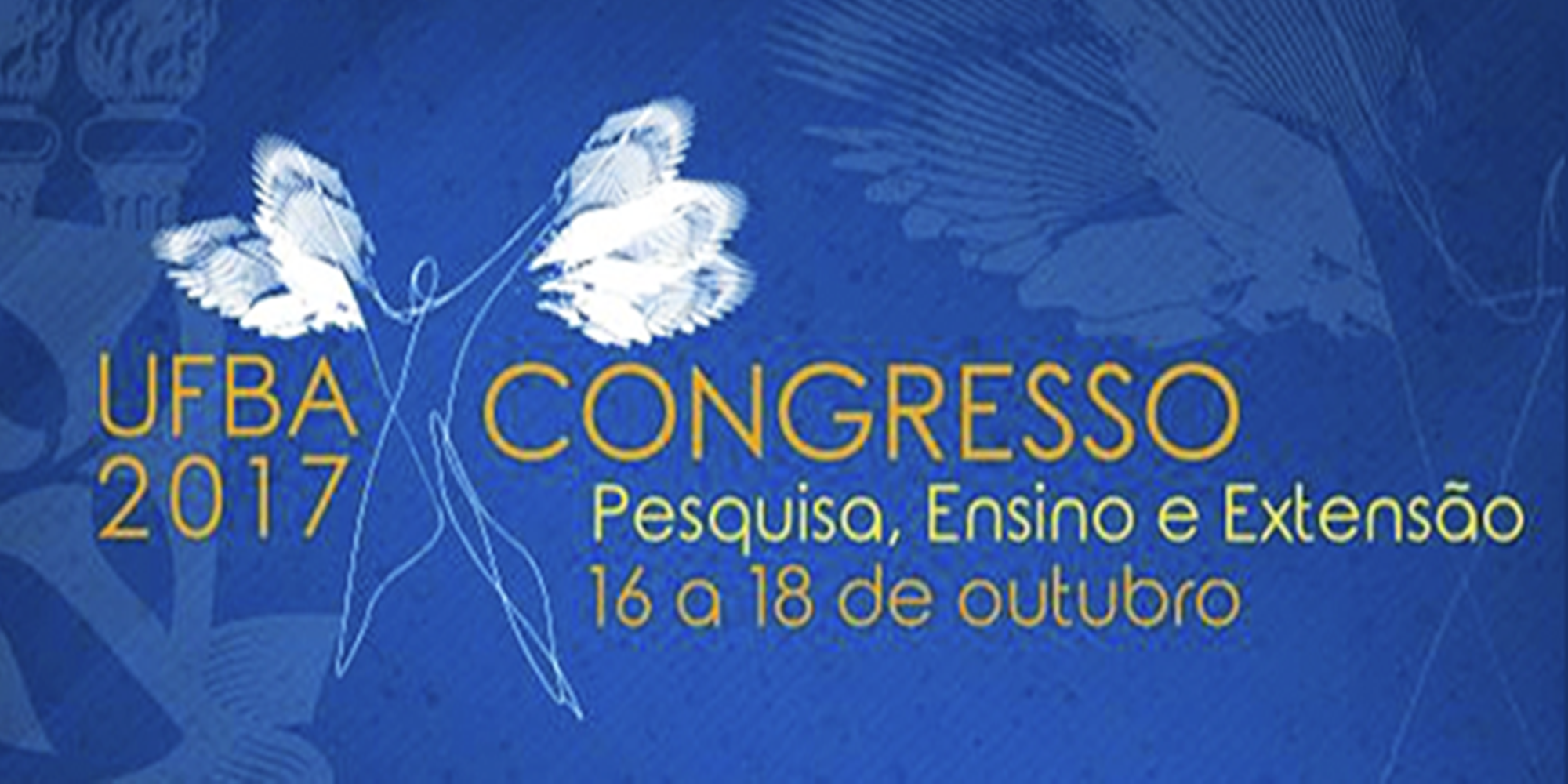 Aberta a Chamada para Submissão de Trabalhos para o Congresso de Pesquisa, Ensino e Extensão da UFBA