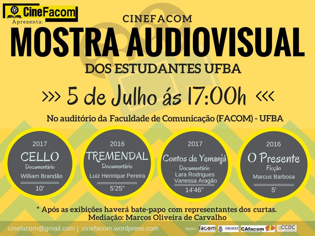 CineFacom apresenta a Mostra Audiovisual dos Estudantes da UFBA no dia 5 de julho