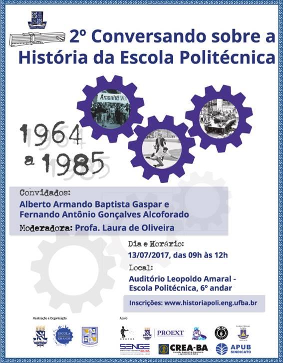 Acontece no dia 13 de julho o 2º Conversando sobre a história da escola politécnica