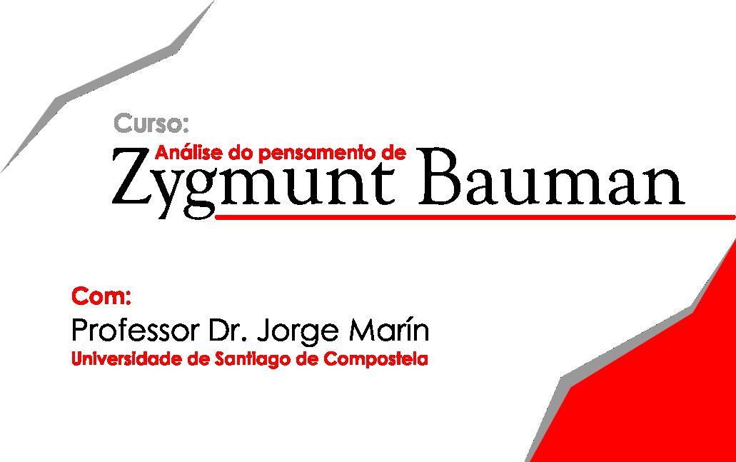 """Curso """"Análise do pensamento de Zygmunt Bauman"""" é promovido pelo Pós-Cultura em parceria com o PET-IHAC"""