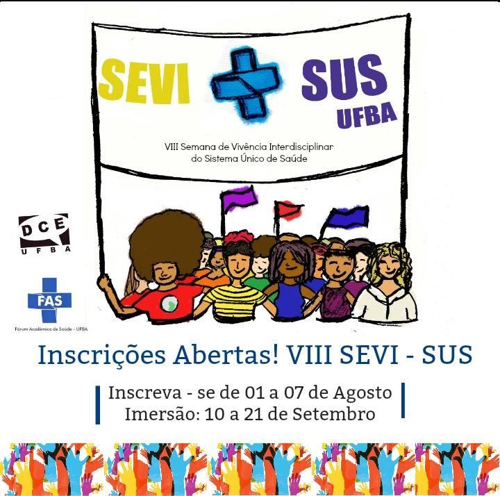 Estão abertas as inscrições para a VIII Semana de Vivência no SUS – SEVI-SUS/UFBA