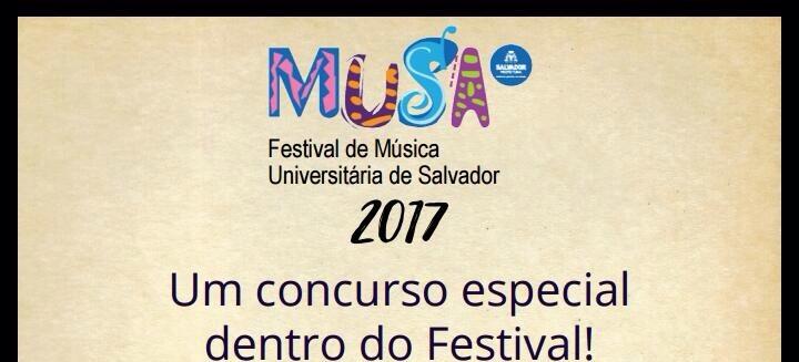 Inscrições abertas para concurso do Festival de Música Universitária de Salvador – MUSA