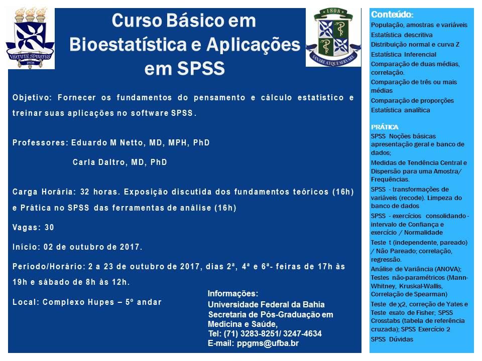 A Secretaria de de Pós-Graduação em Medicina e Saúde da UFBA promove Curso Básico em Bioestatística e Aplicação em SPSS