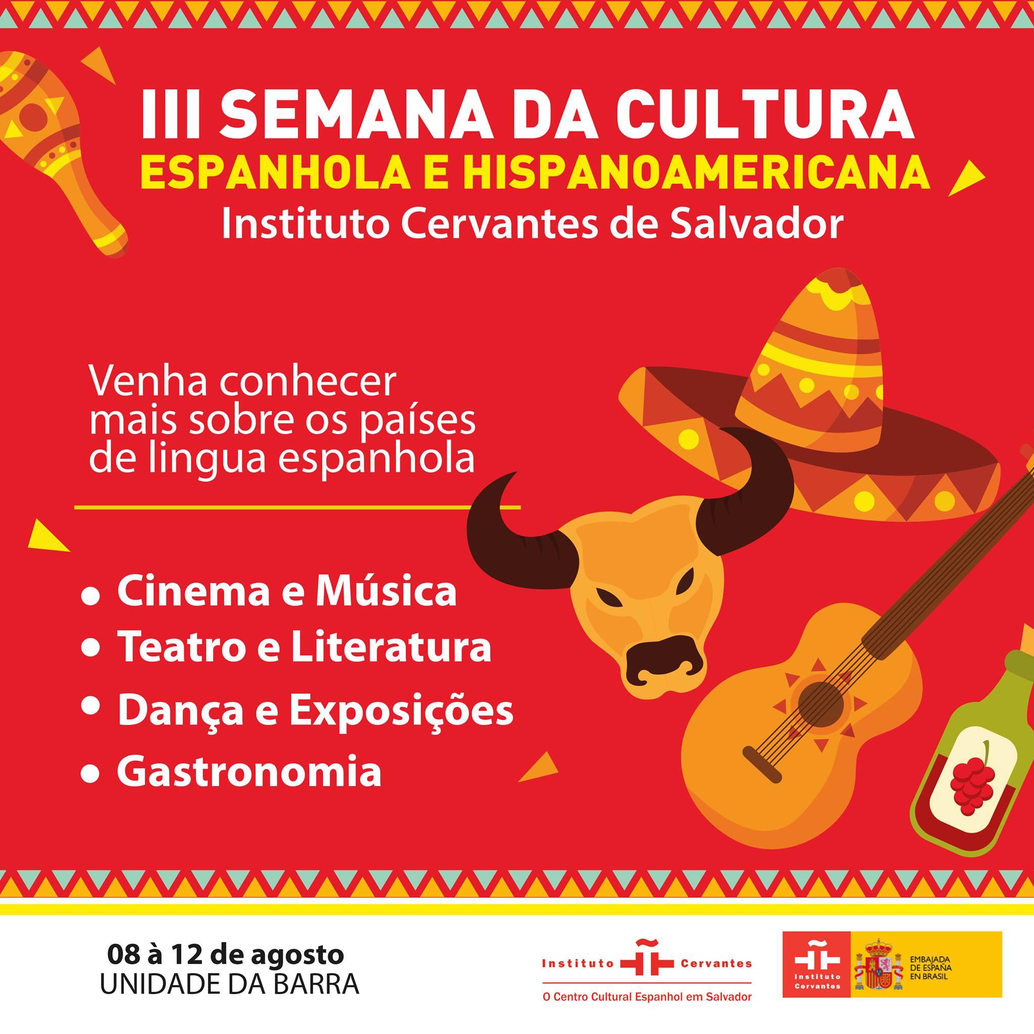 """Acontece no instituto Cervantes de Salvador a """"III semana de la cultura española e hispanoamericana"""""""