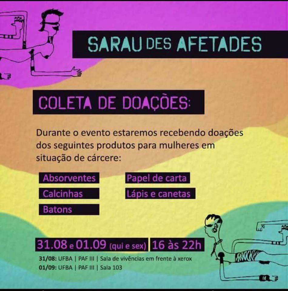 """""""Sarau des Afetades"""" acontece no Pavilhão de Aulas Glauber Rocha arrecadando doações para mulheres em situação de cárcere"""
