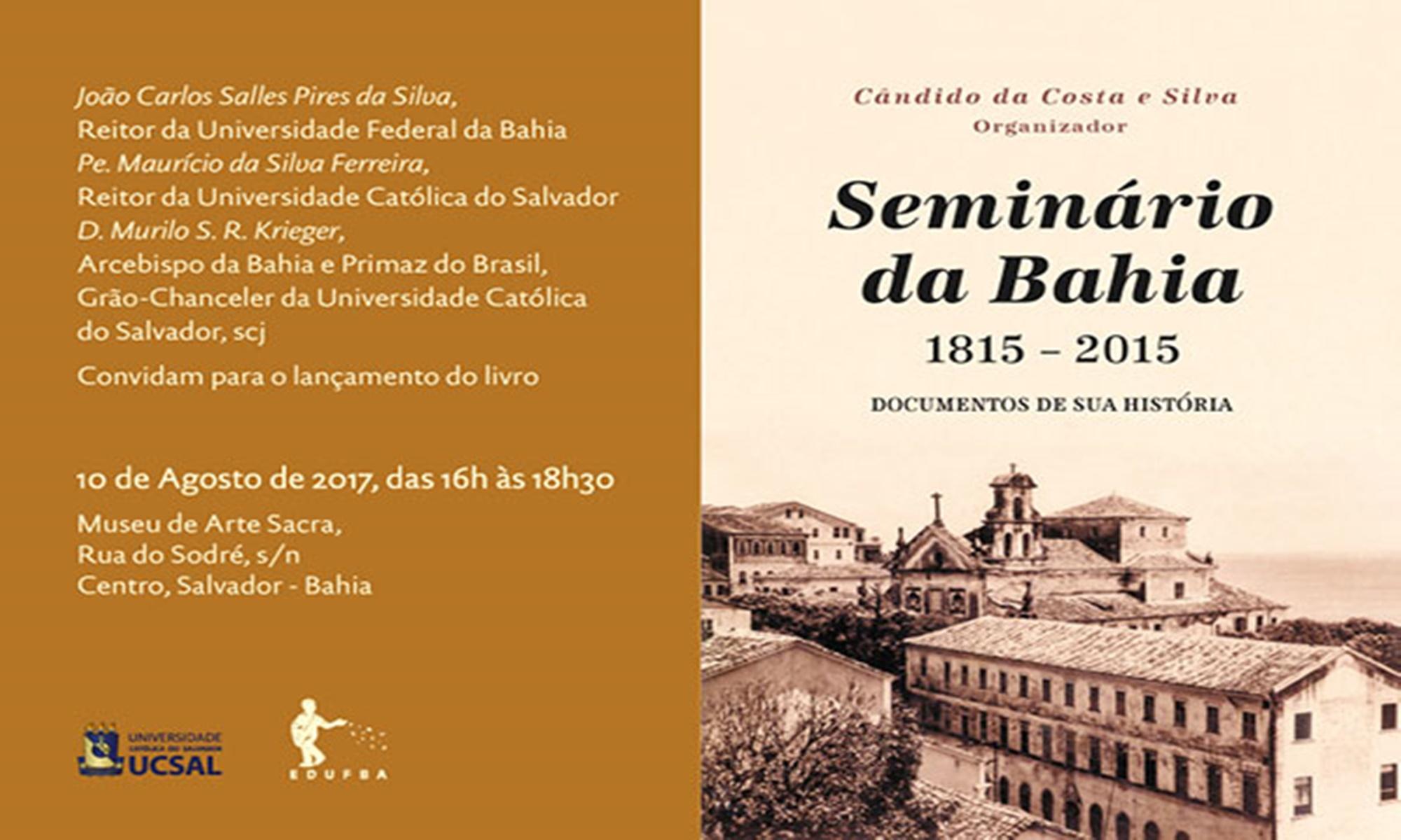 Acontece no museu de arte sacra o lançamento do livro Seminário da Bahia 1815 -2015: documentos de sua história