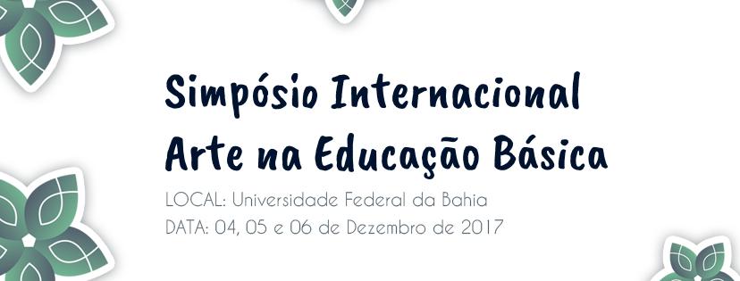 Simpósio Internacional Arte na Educação Básica acontece no mês de dezembro na UFBA