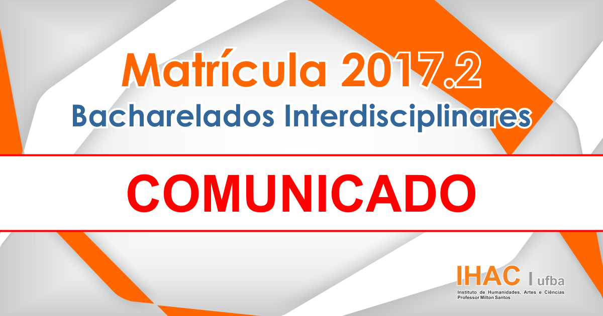 COMUNICADO | Cancelamento da turma 04 do componente HACA35 – Estudos das Sociedades – Semestre 2017.2