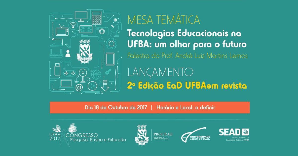 SEAD promove palestra sobre tecnologias educacionais na UFBA com o professor André Lemos