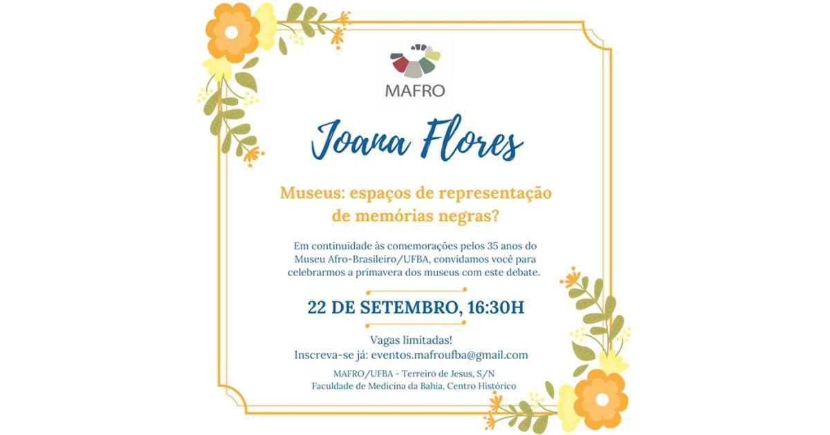 """MAFRO/UFBA promove palestra com o tema """"MUSEU: ESPAÇO DE REPRESENTAÇÃO DE MEMÓRIAS NEGRAS?"""""""