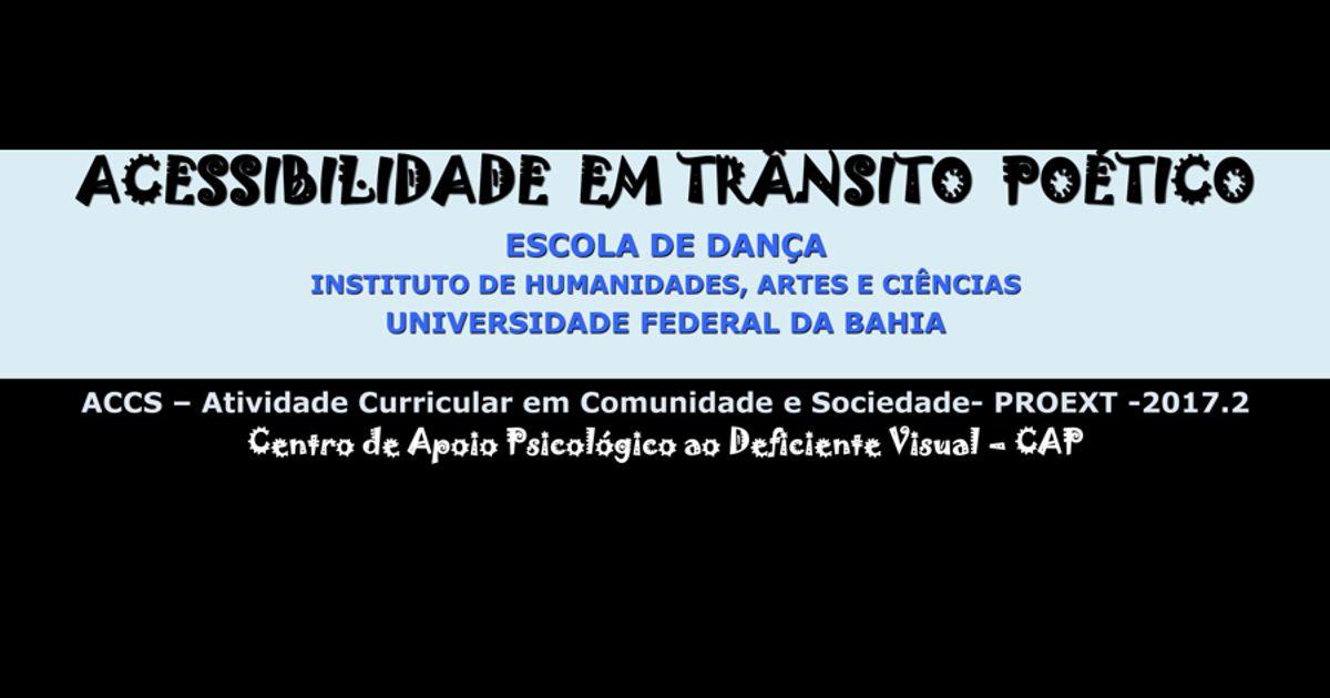 IHAC e Escola de Dança da UFBA oferecem ACCS sobre acessibilidade em 2017.2