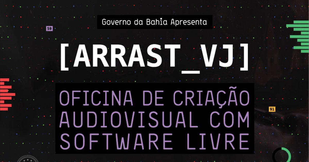 Inscrições para 2ª oficina de criação audiovisual [ARRAST_VJ]