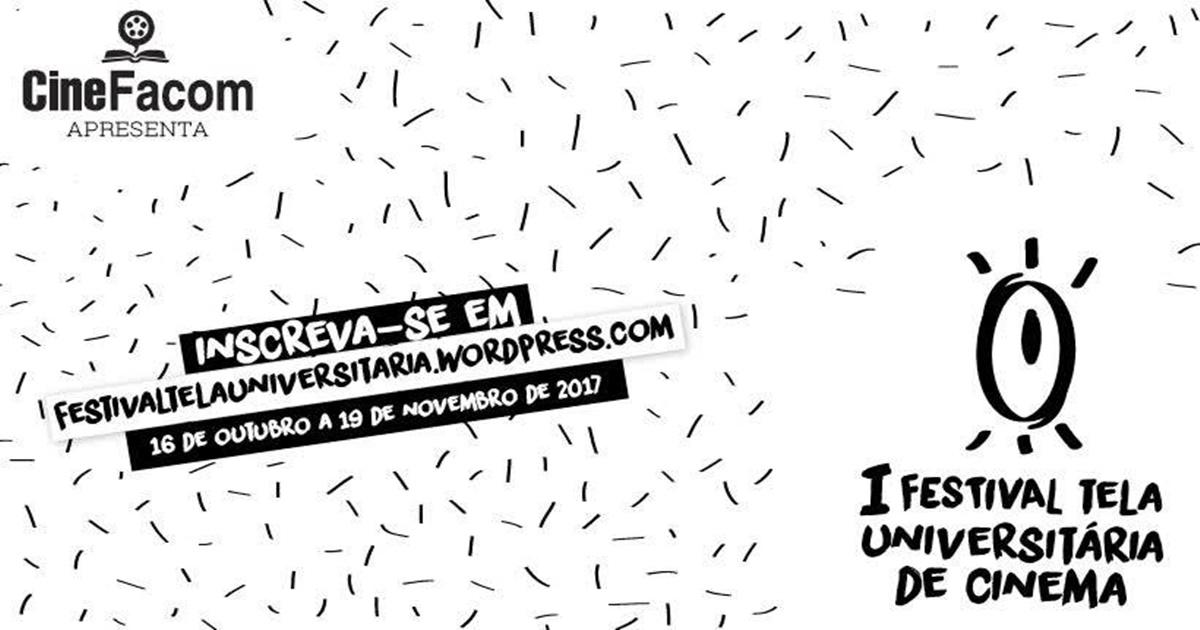 Inscrições abertas para oI Festival Tela Universitária de Cinema