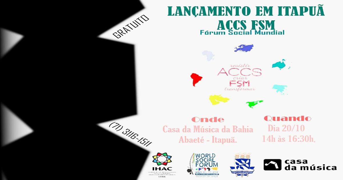 Lançamento da ACCS Fórum Social Mundial acontece na Casa da Música da Bahia no Abaeté