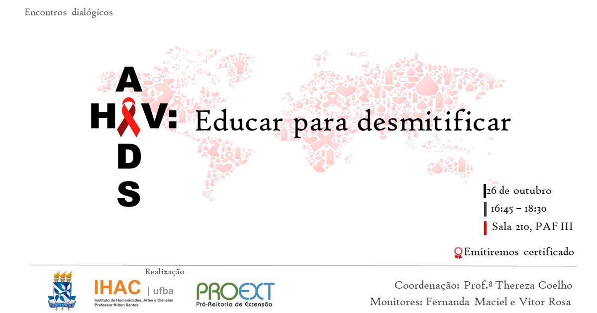 "Próximo encontro dialógico ""AIDS: Educar para desmistificar"" acontece no dia 09 de novembro"