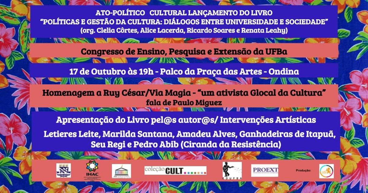 Ato-Político Cultural e lançamento do livroPolíticas e gestão da cultura: diálogos entre universidade e sociedade